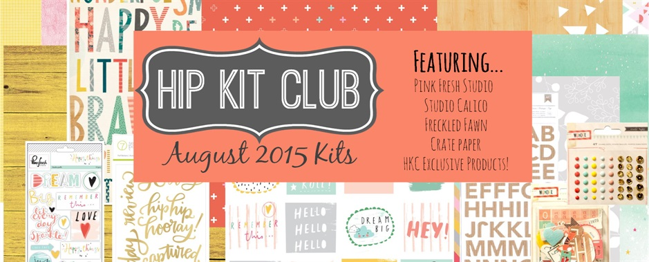 August 2015 Scrapbook Kits
