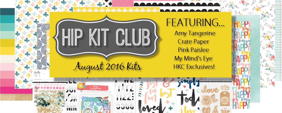 August 2016 Hip Kit Club Scrapbook Kti
