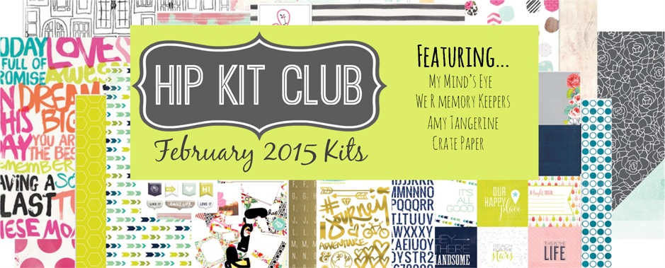 February 2015 Scrapbook Kits