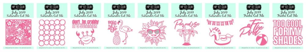 July 2019 Hip Kit Club Cut Files