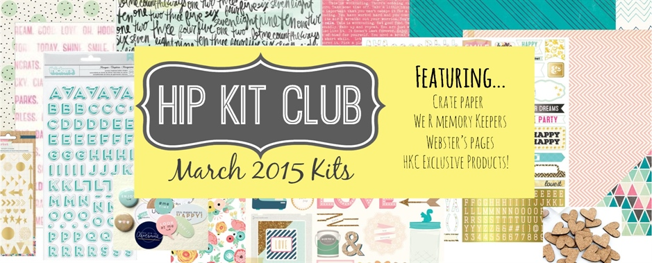 March 2015 Scrapbook Kits