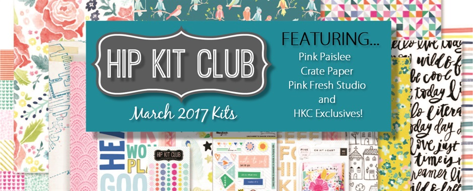March 2017 Scrapbook Kits