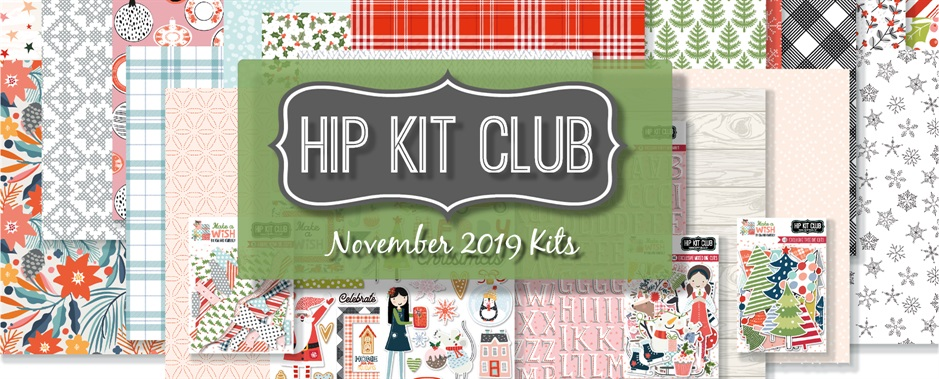 November 2019 Hip Kit Club Scrapbooking Kits