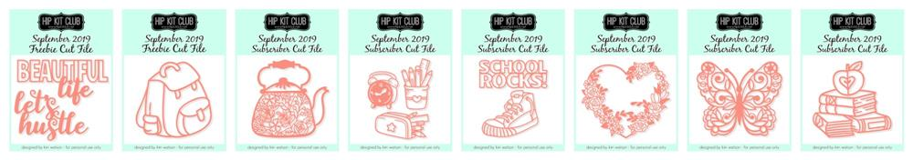 September 2019 Hip Kit Club Cut Files